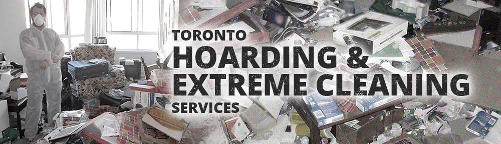 Toronto Hoarding and Extreme Cleaning Services